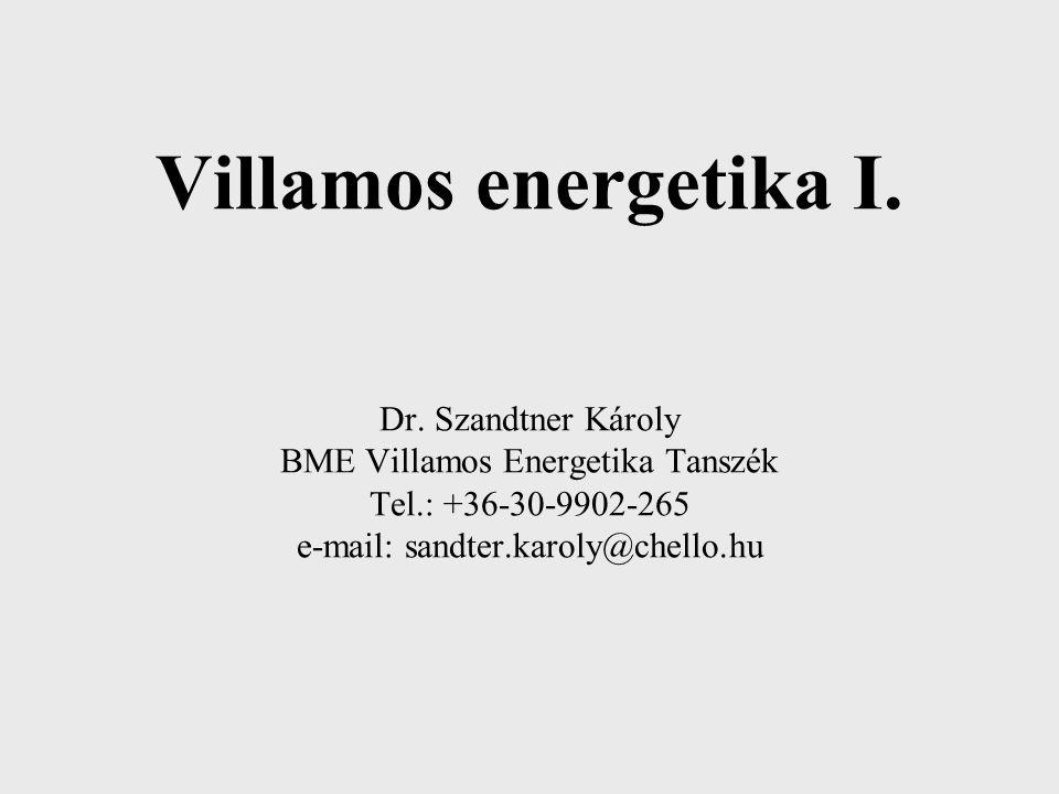 Villamos energetika I. Dr