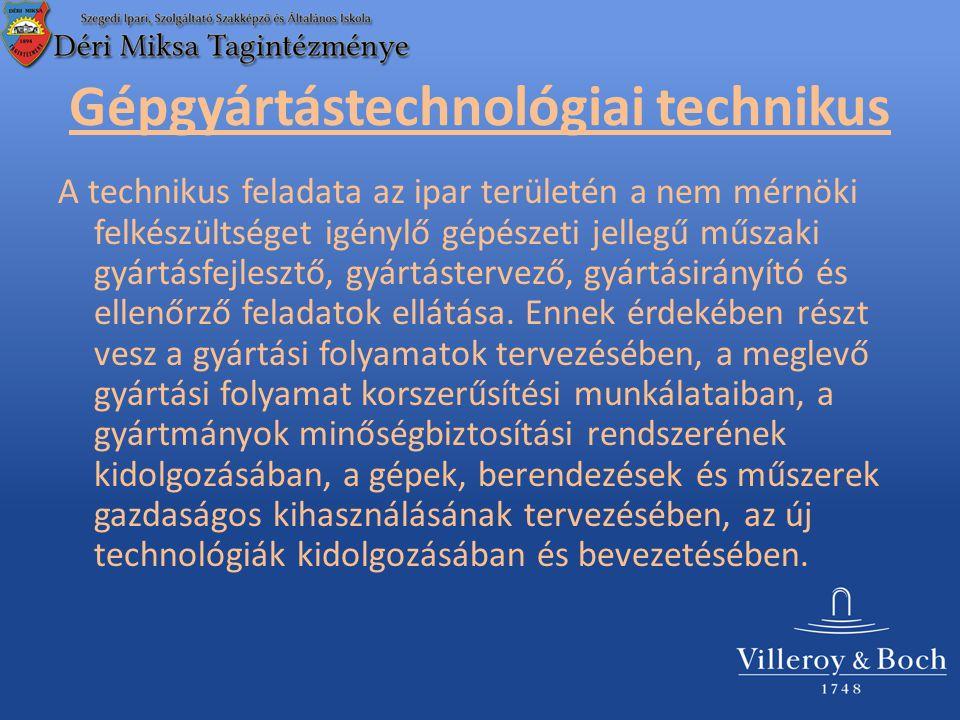 Gépgyártástechnológiai technikus