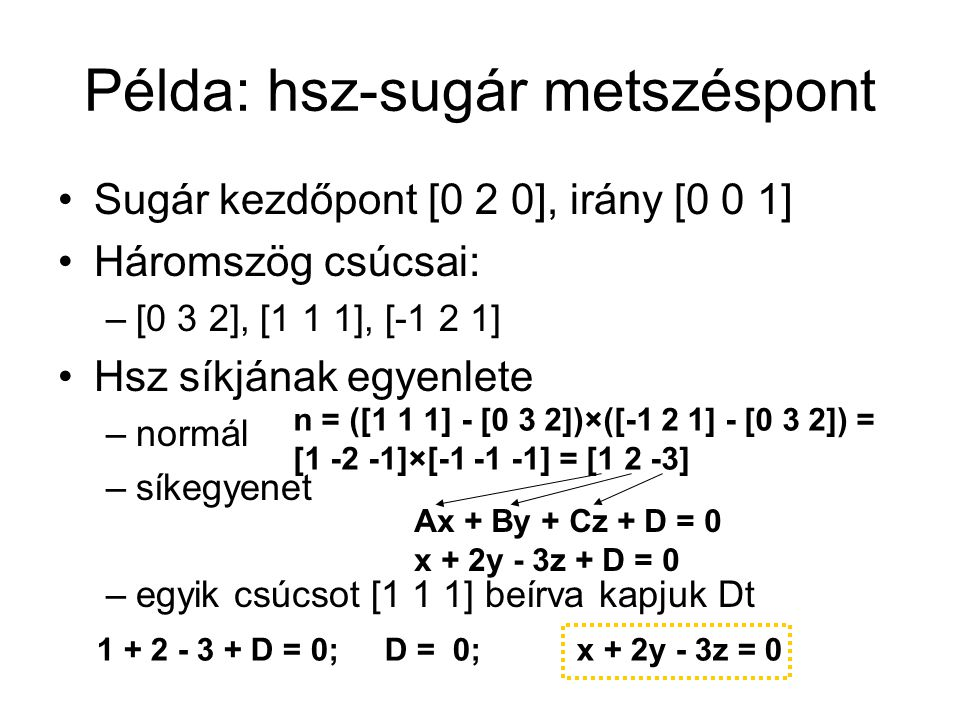 Példa: hsz-sugár metszéspont
