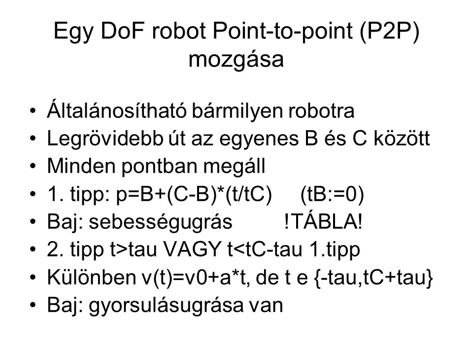 Egy DoF robot Point-to-point (P2P) mozgása