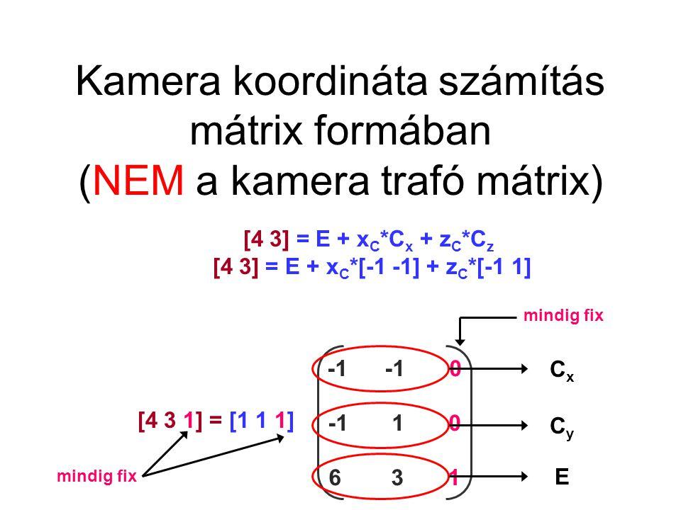 Kamera koordináta számítás mátrix formában (NEM a kamera trafó mátrix)