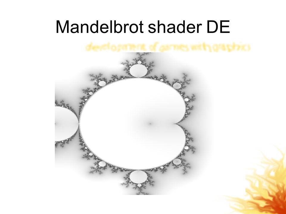 Mandelbrot shader DE