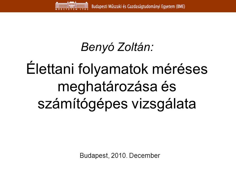 Benyó Zoltán: Élettani folyamatok méréses meghatározása és számítógépes vizsgálata