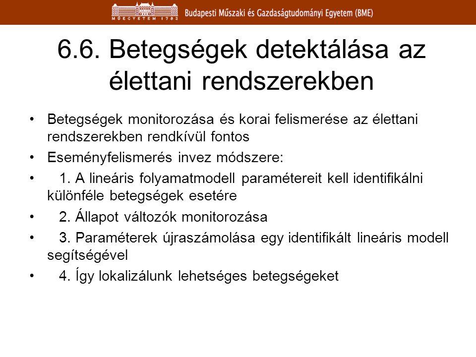 6.6. Betegségek detektálása az élettani rendszerekben