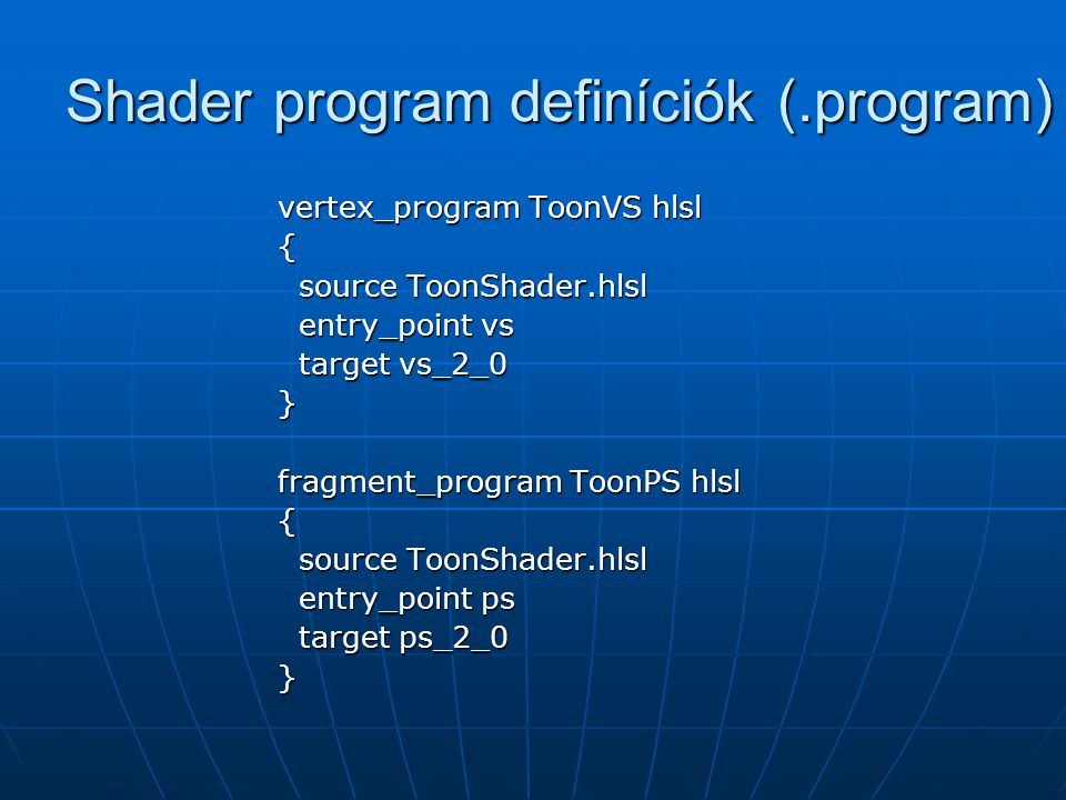 Shader program definíciók (.program)