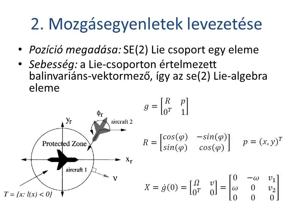 2. Mozgásegyenletek levezetése