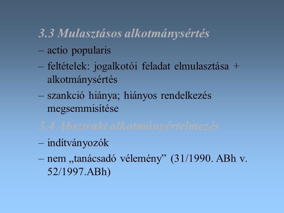 3.3 Mulasztásos alkotmánysértés