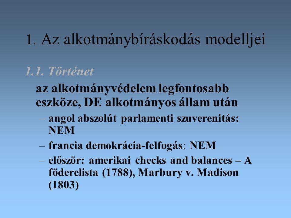 1. Az alkotmánybíráskodás modelljei