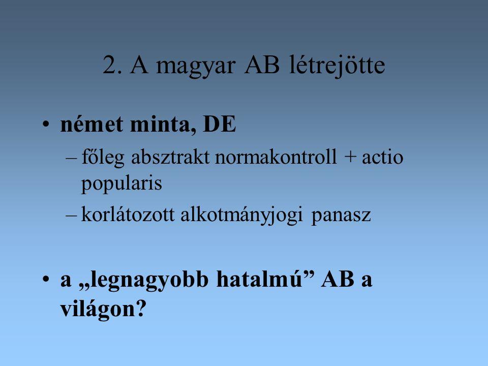 2. A magyar AB létrejötte német minta, DE