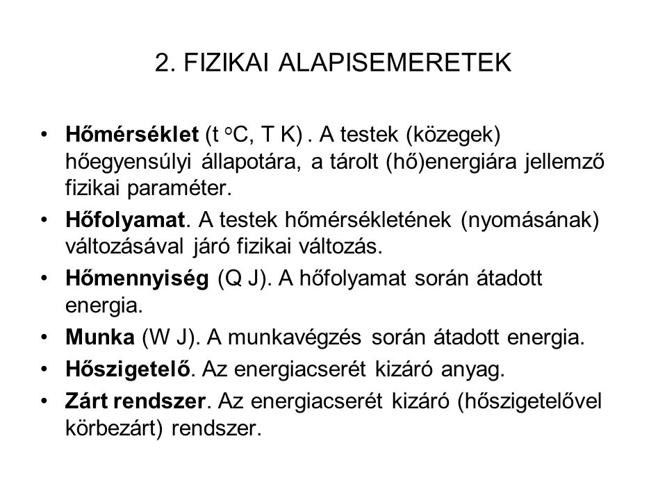 2. FIZIKAI ALAPISEMERETEK