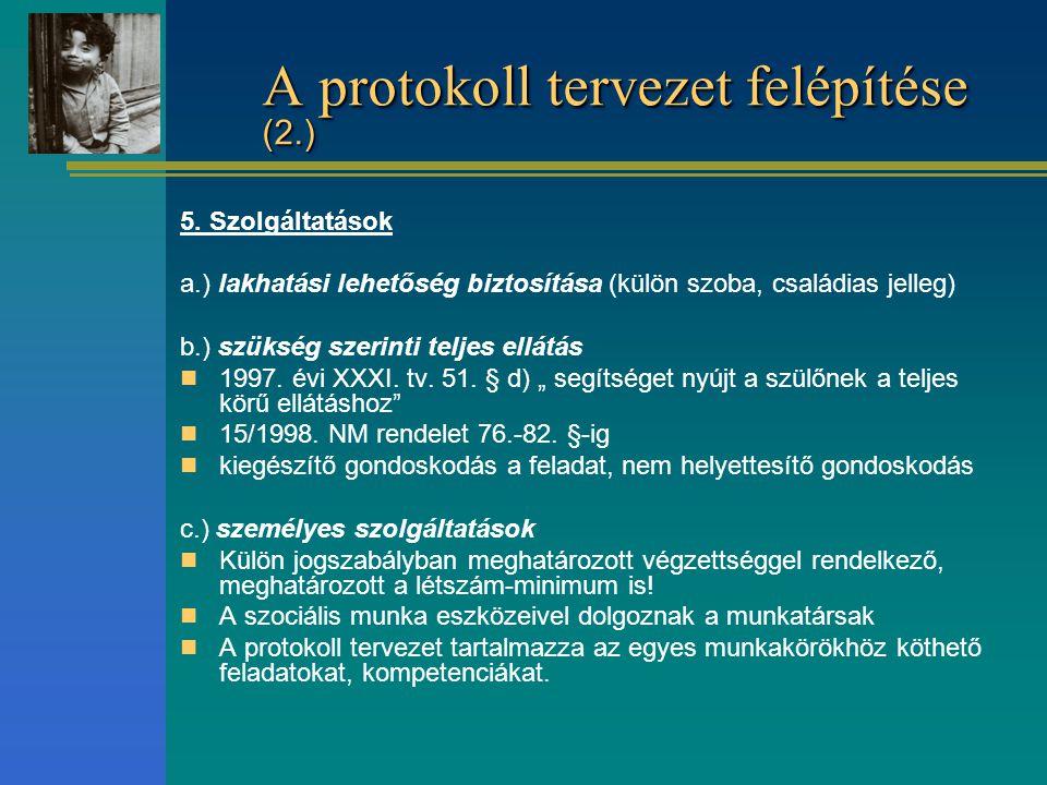 A protokoll tervezet felépítése (2.)