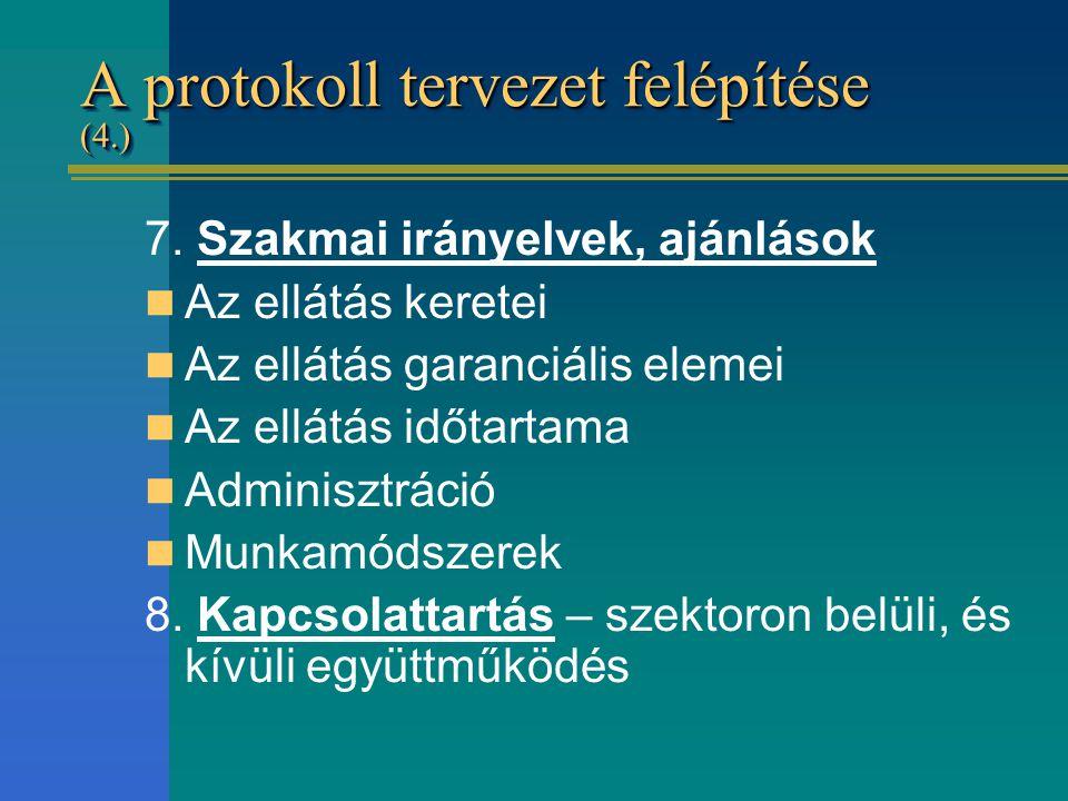 A protokoll tervezet felépítése (4.)