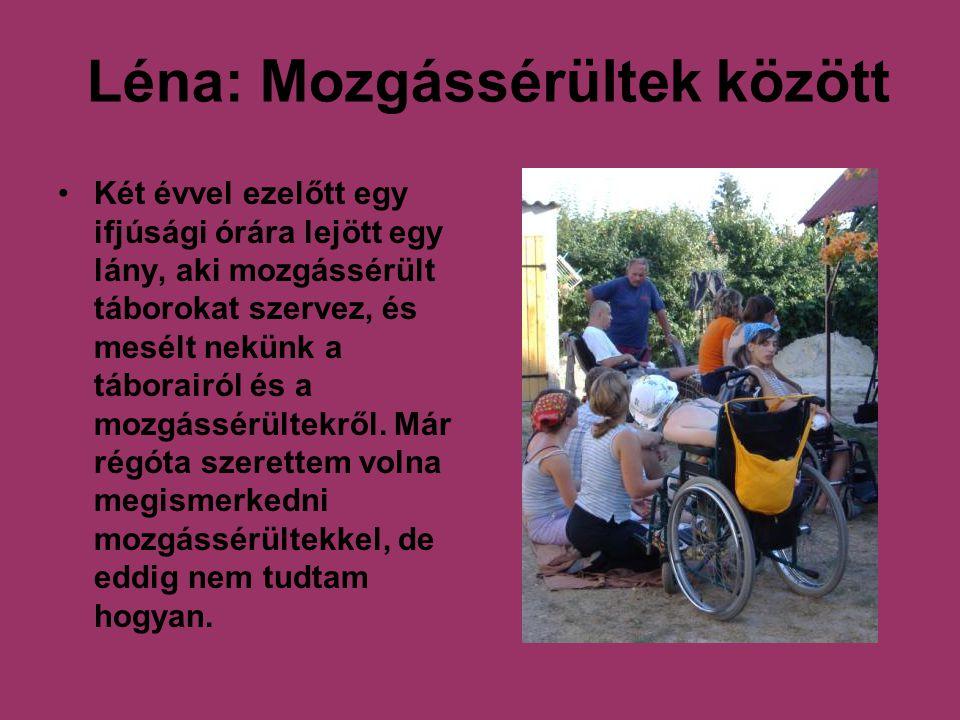 Léna: Mozgássérültek között
