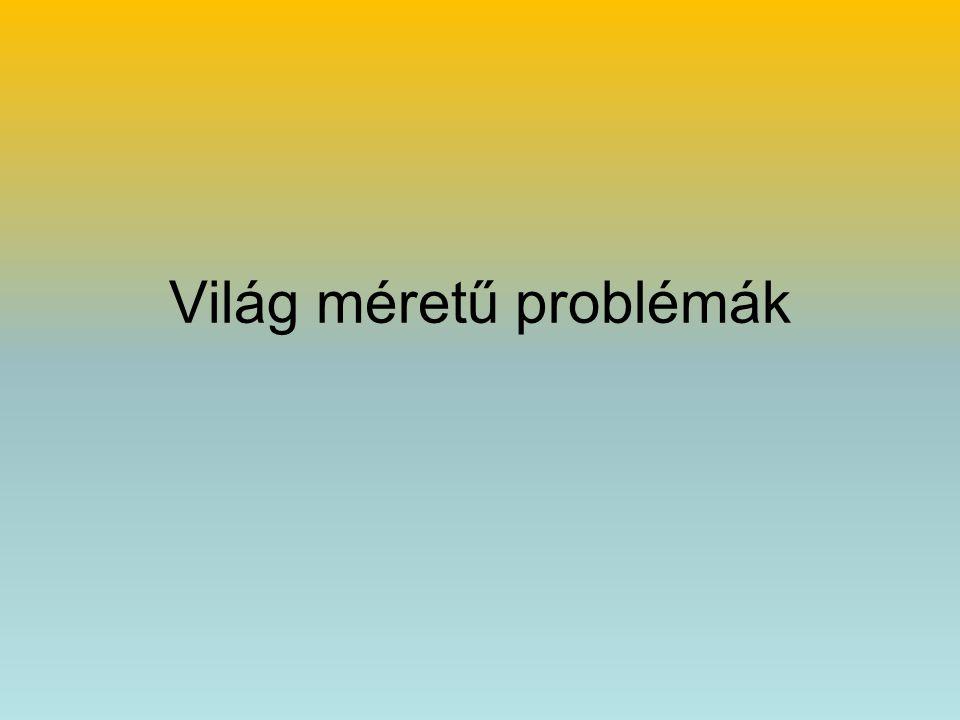 Világ méretű problémák