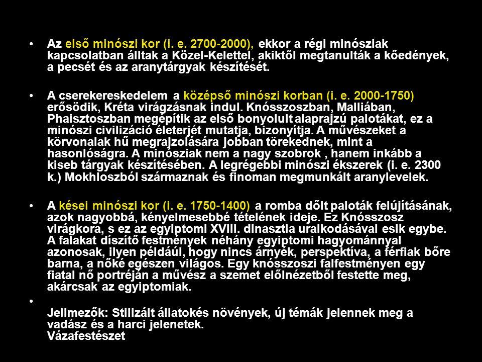 Az első minószi kor (i. e. 2700-2000), ekkor a régi minósziak kapcsolatban álltak a Közel-Kelettel, akiktől megtanulták a kőedények, a pecsét és az aranytárgyak készítését.