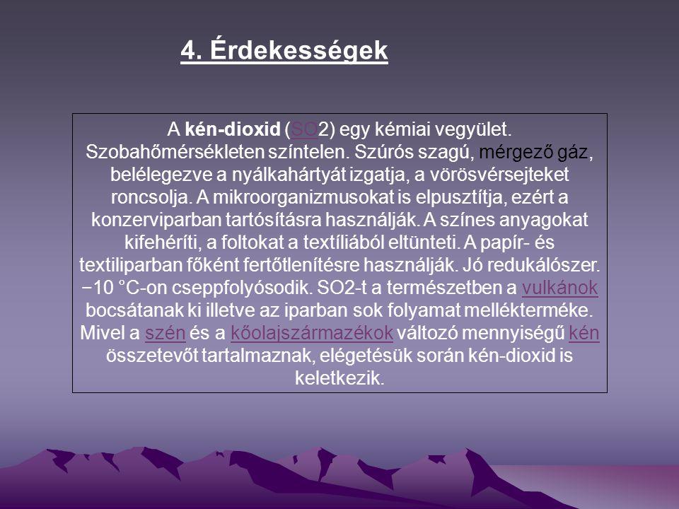 4. Érdekességek