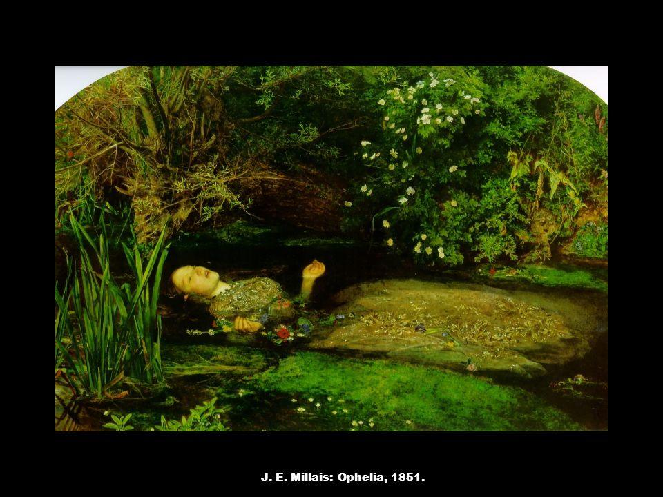 J. E. Millais: Ophelia, 1851.