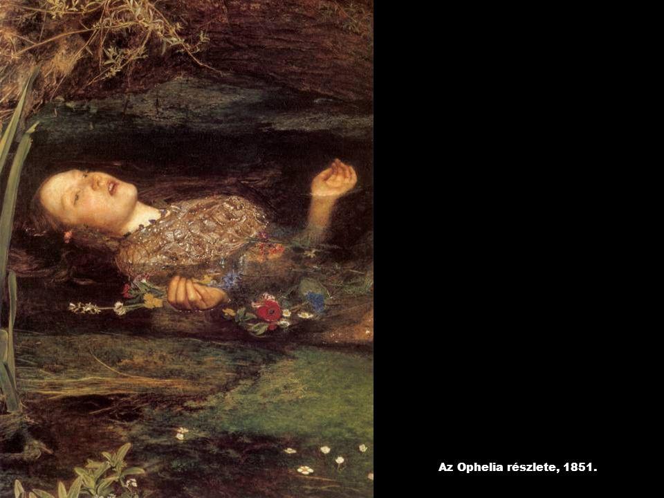 Az Ophelia részlete, 1851.