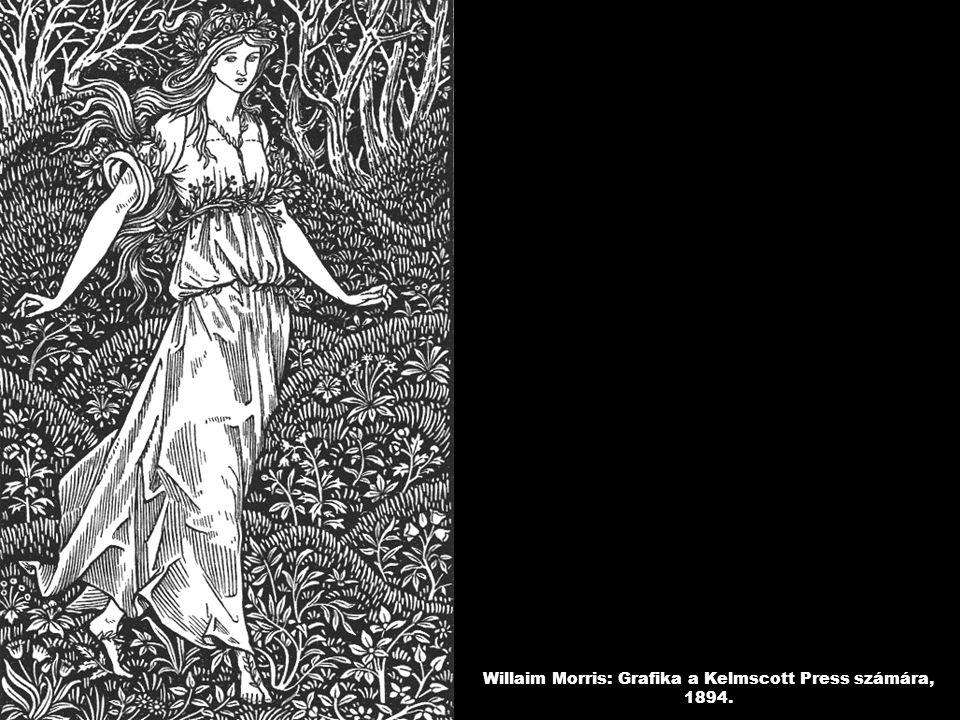 Willaim Morris: Grafika a Kelmscott Press számára, 1894.
