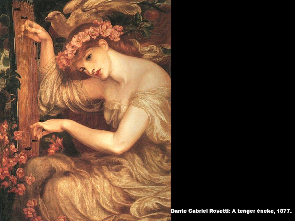 Dante Gabriel Rosetti: A tenger éneke, 1877.
