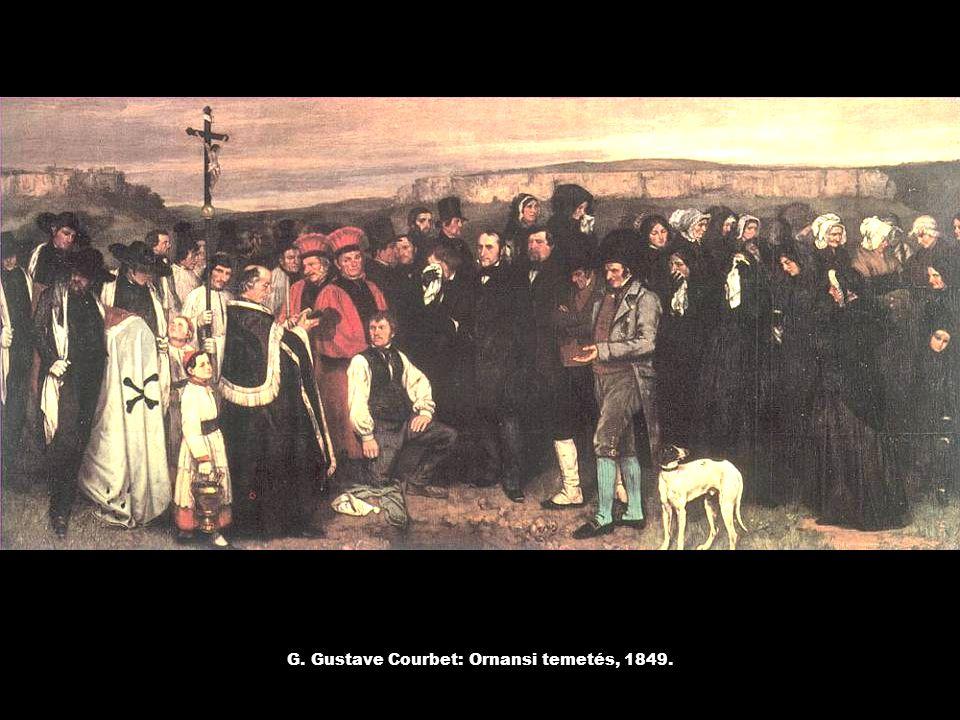G. Gustave Courbet: Ornansi temetés, 1849.