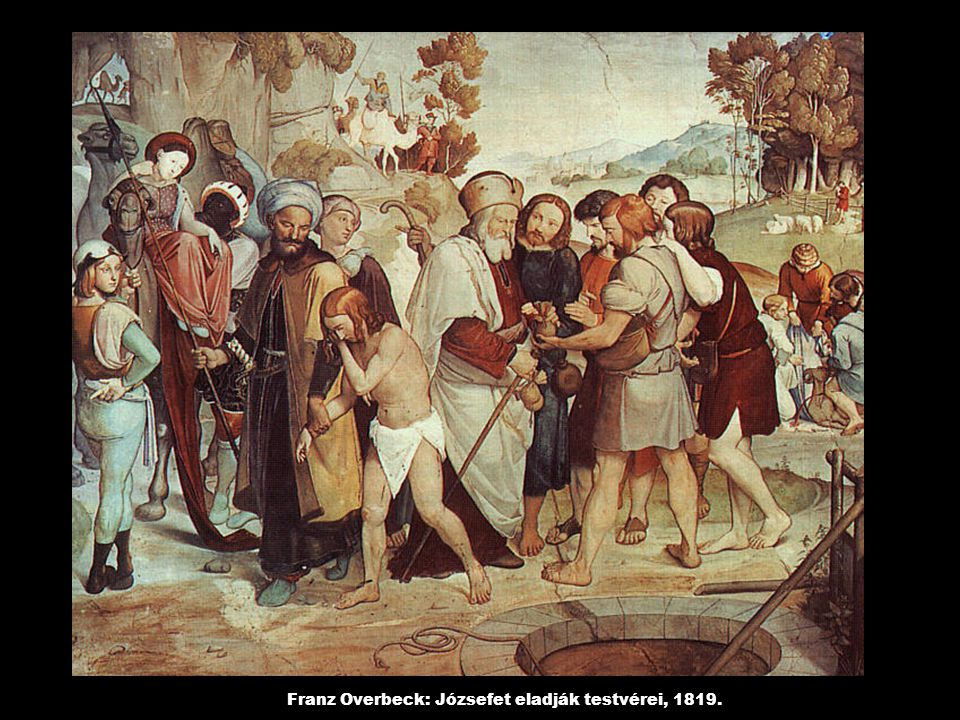 Franz Overbeck: Józsefet eladják testvérei, 1819.