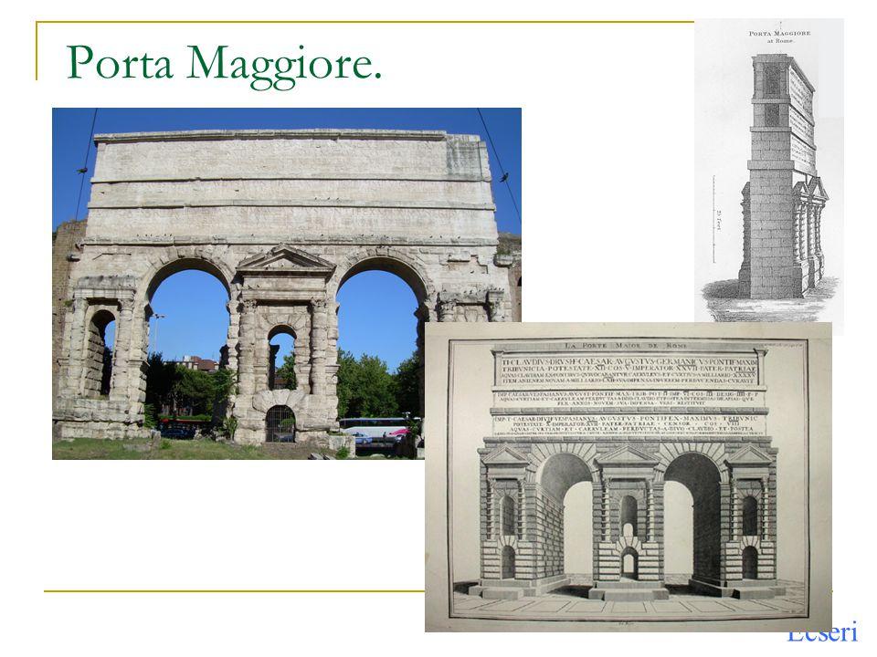 Porta Maggiore.