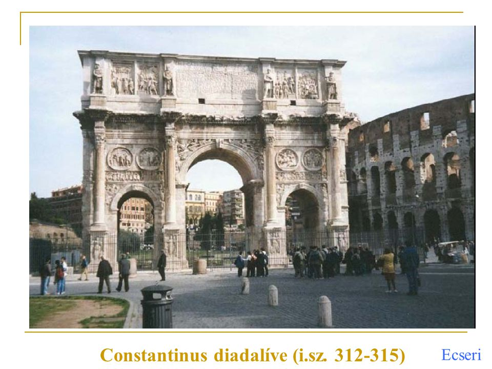 Constantinus diadalíve (i.sz. 312-315)