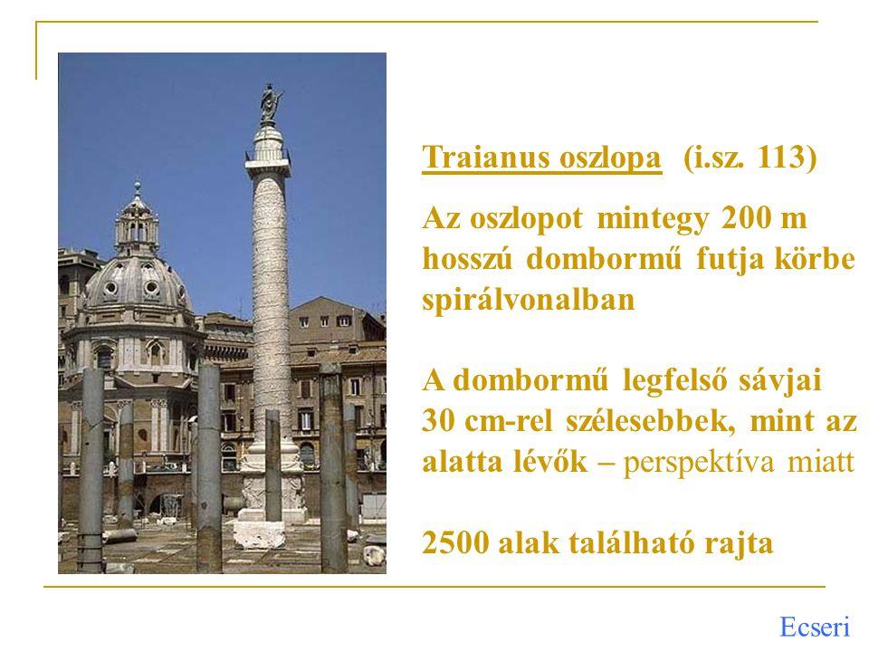 Traianus oszlopa (i.sz. 113)