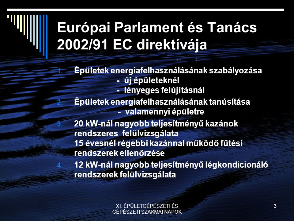 Európai Parlament és Tanács 2002/91 EC direktívája