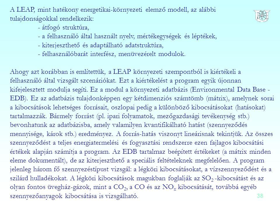 A LEAP, mint hatékony energetikai-környezeti elemző modell, az alábbi tulajdonságokkal rendelkezik: