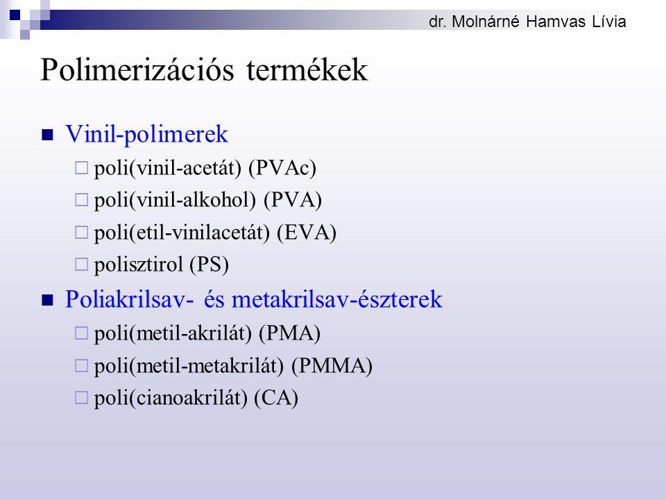 Polimerizációs termékek
