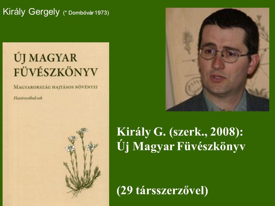 Király G. (szerk., 2008): Új Magyar Füvészkönyv