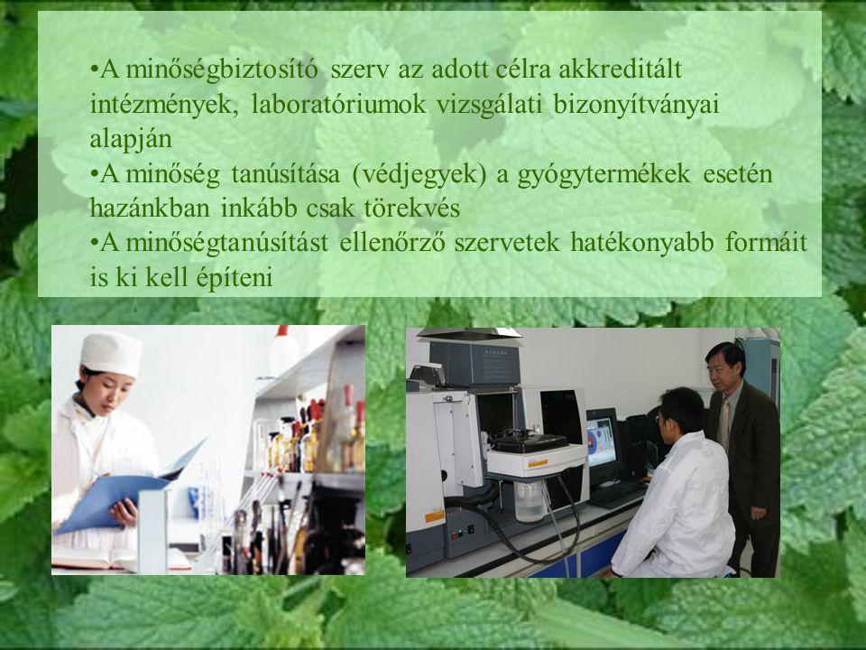 A minőségbiztosító szerv az adott célra akkreditált intézmények, laboratóriumok vizsgálati bizonyítványai alapján