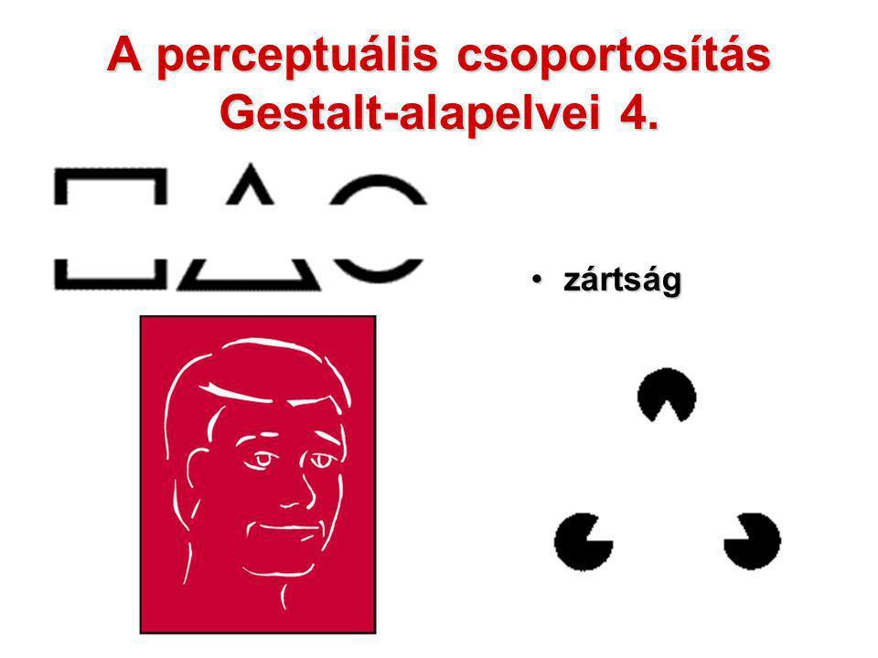A perceptuális csoportosítás Gestalt-alapelvei 4.