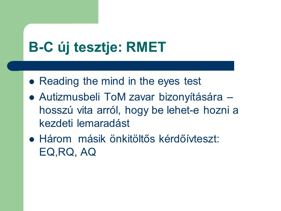 B-C új tesztje: RMET Reading the mind in the eyes test
