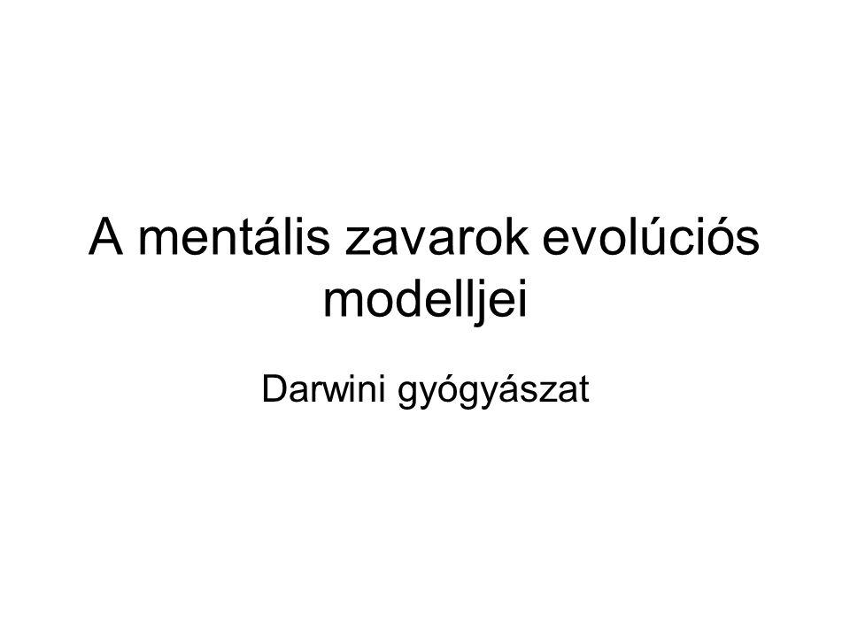 A mentális zavarok evolúciós modelljei