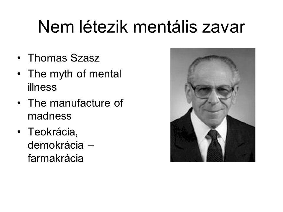Nem létezik mentális zavar
