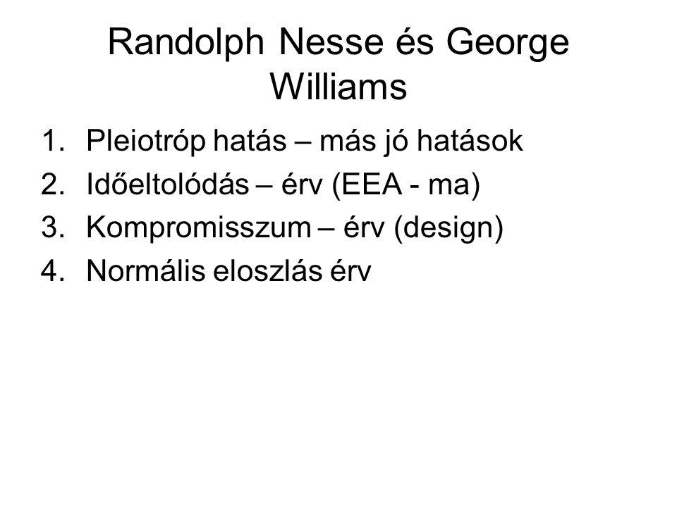 Randolph Nesse és George Williams