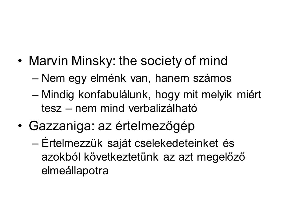 Marvin Minsky: the society of mind