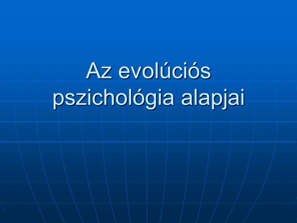 Az evolúciós pszichológia alapjai