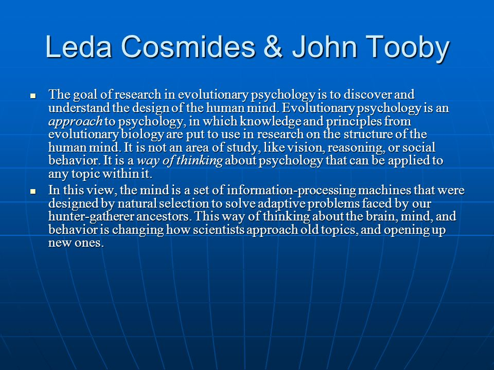 Leda Cosmides & John Tooby