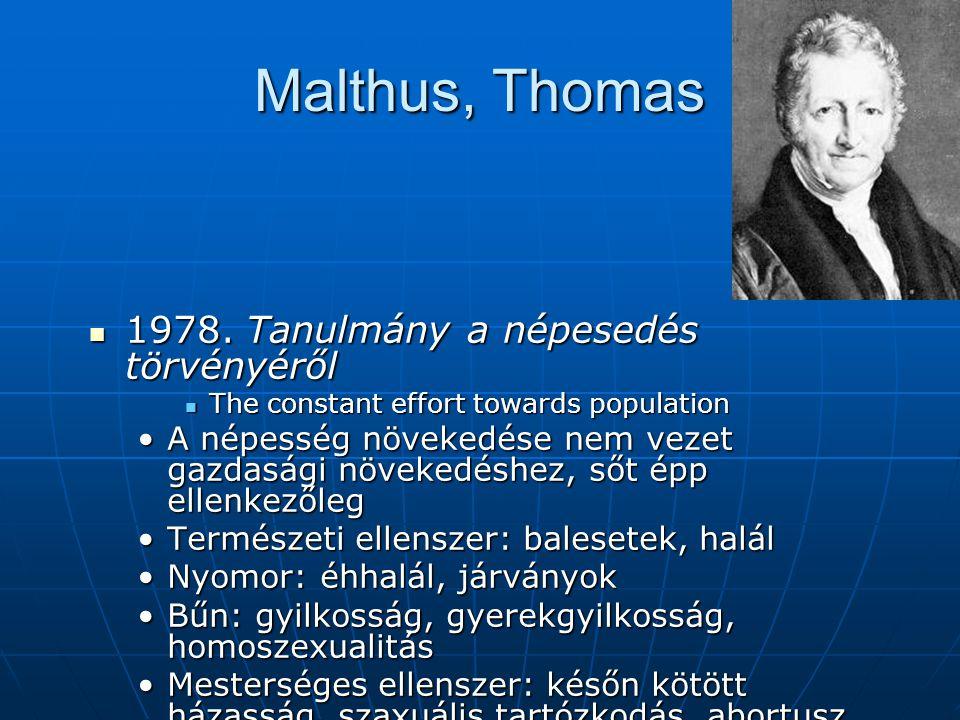 Malthus, Thomas 1978. Tanulmány a népesedés törvényéről