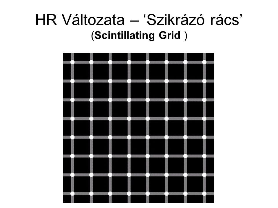HR Változata – 'Szikrázó rács' (Scintillating Grid )