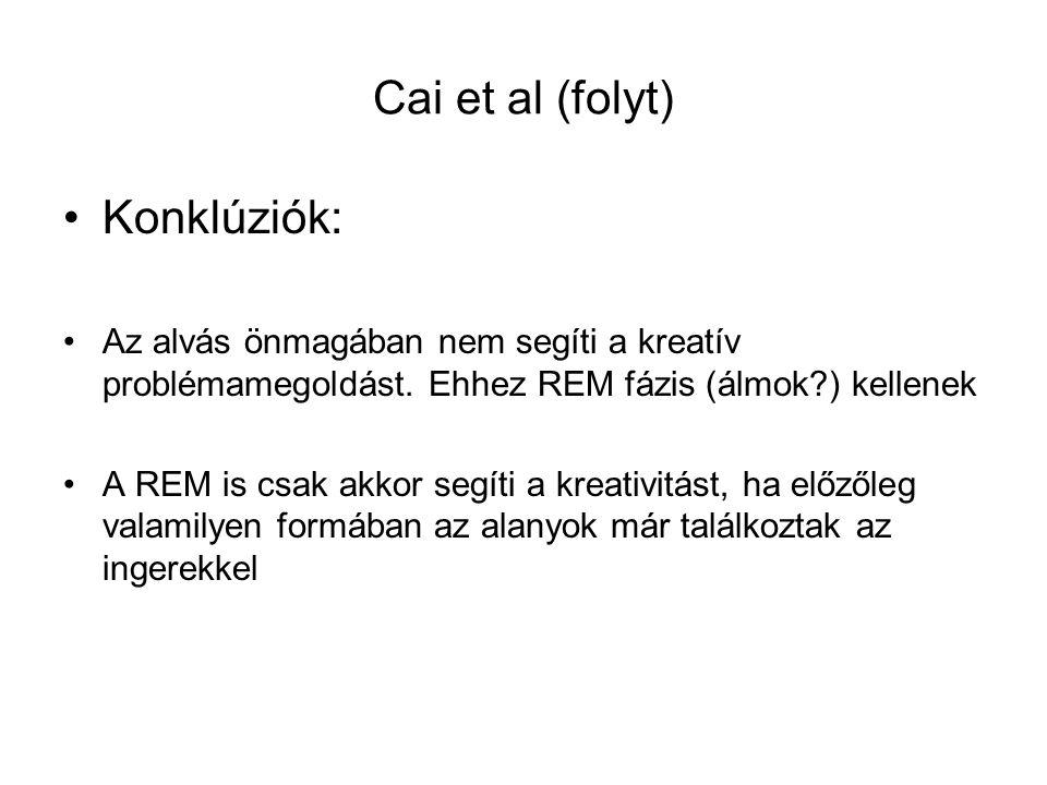 Cai et al (folyt) Konklúziók: