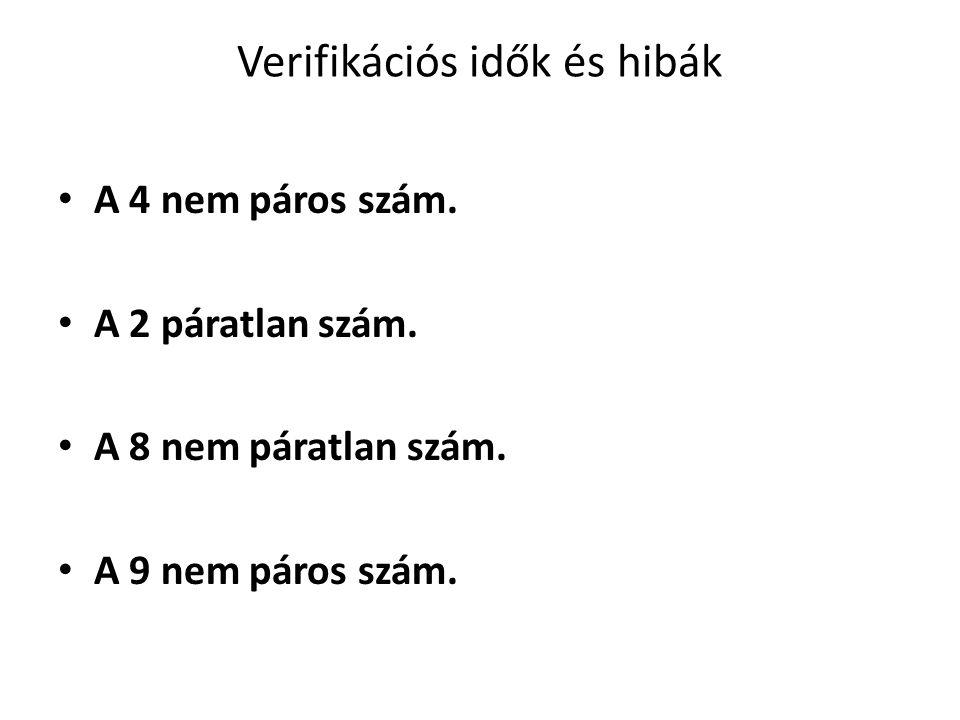 Verifikációs idők és hibák