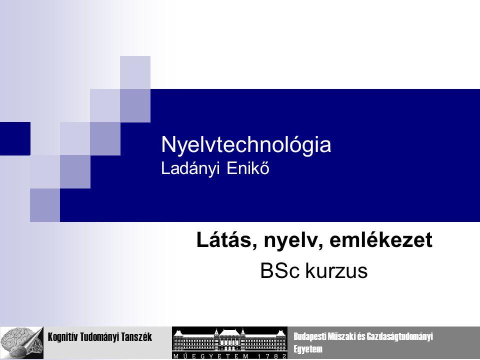 Nyelvtechnológia Ladányi Enikő