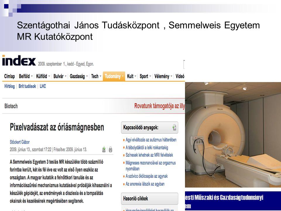 Szentágothai János Tudásközpont , Semmelweis Egyetem MR Kutatóközpont