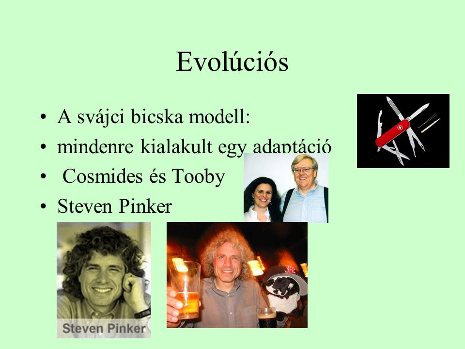 Evolúciós A svájci bicska modell: mindenre kialakult egy adaptáció