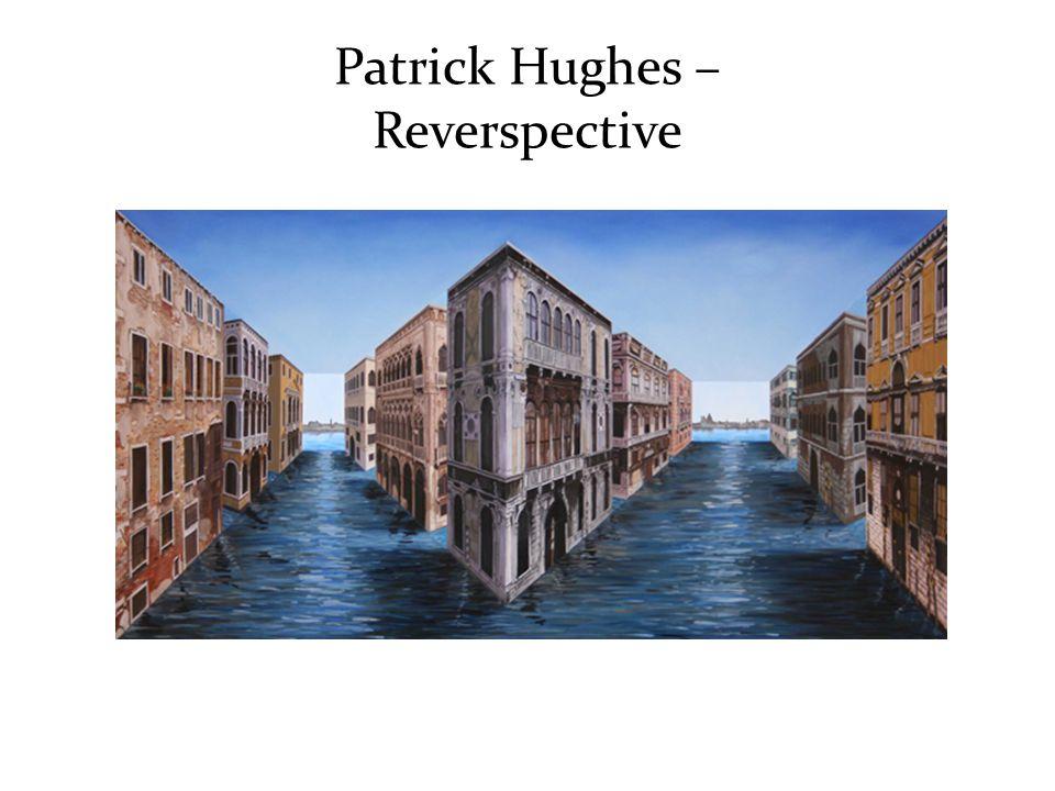 Patrick Hughes – Reverspective